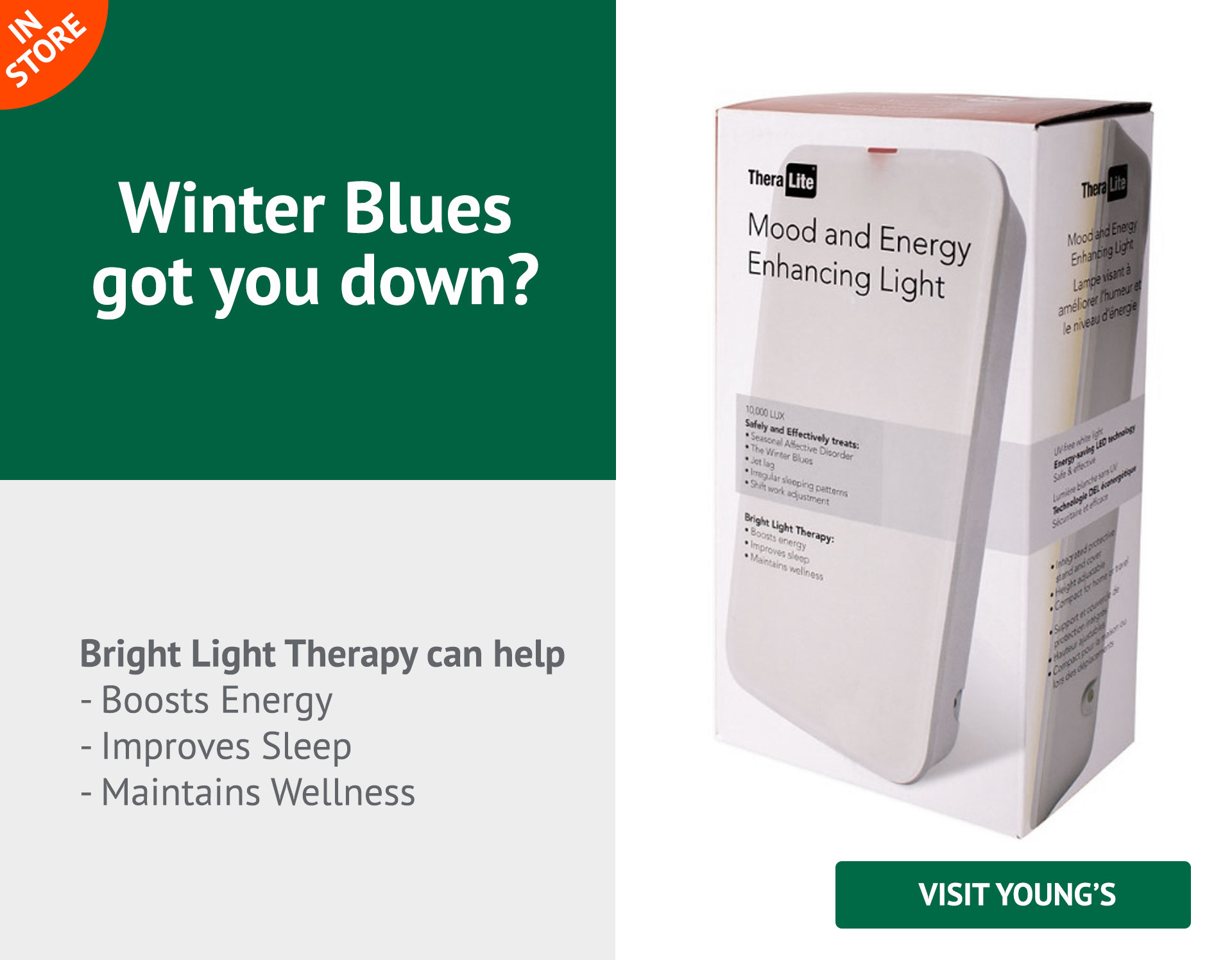 Bright Light Therapy can help  - Boosts Energy - Improves Sleep - Maintains Wellness